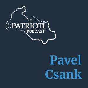 Pavel Csank v Patriotím podcastu